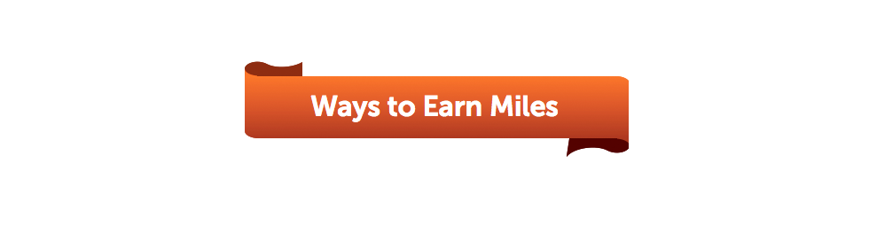 Ways to Earn Miles
